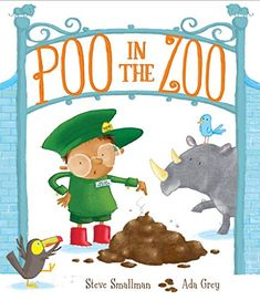 "Read ""Poo in the Zoo"" by Steve Smallman available from Rakuten Kobo. Zoo Keeper Bob is exhausted. There's too much poo in the zoo - and he's the one who has to scoop it up. Zoo Keeper, In The Zoo, Book People, Penguin Random House, Got Books, Book Photography, Free Reading, Paperback Books, Teaching Kids"