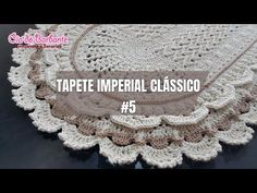 Vídeo Aula - Tapete Imperial Clássico Parte 1 - YouTube