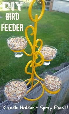 DIY Decorative Home Recycled Bird Feeder - AMAZING $2 project. Spray Paint + metal candle holder - genius!! This will definitely last outside and the yellow is so cheery for my birds! Cool kids project too!