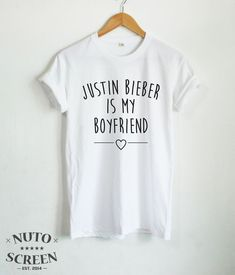 JUSTIN BIEBER IS MY BOYFRIEND SHIRT POP SINGER ID FUNNY T SHIRTS TUMBLR CLOTHING #Unbranded #GraphicTee