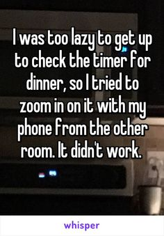 I was too lazy to get up to check the timer for dinner, so I tried to zoom in on it with my phone from the other room. It didn't work.
