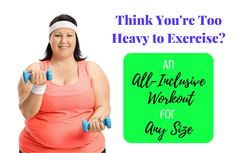 """If your current weight puts you in the """"morbidly obese"""" category, starting a new exercise routine can come with some additional, unexpected challenges. The good news is that with a few simple modifications, you can create a workout program to fit your needs."""