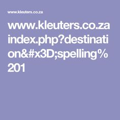www.kleuters.co.za index.php?destination=spelling%201