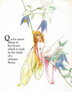 Fairy Queen Alphabet book - by Fanny Y Cory Illustrations, Book Illustration, Botanical Illustration, Pomes, Fairy Pictures, Vintage Fairies, Beautiful Fairies, Flower Fairies, Fairy Art