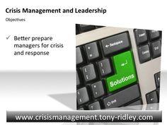 http://crisismanagement.tony-ridley.com Crisis Management.Crisis Leadership.Training.Tony Ridley.Part 1