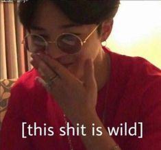 [this s**t is wild] jimin,bts memes Bts Funny, Bts Memes Hilarious, Stupid Memes, Funny Relatable Memes, V Taehyung, Jimin Jungkook, K Pop, Memes Fr, Response Memes