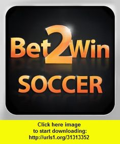 Bet2Win Soccer - Personal Betting Advisor, iphone, ipad, ipod touch, itouch, itunes, appstore, torrent, downloads, rapidshare, megaupload, fileserve