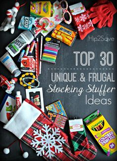 Top 30 Unique & Frugal Stocking Stuffer Ideas by Hip2Save. You don't need to spend a lot for Christmas to bring smiles to your children's  faces. Check out these wonderful ideas.