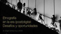Etnografía en la era (post)digital: Desafíos y oportunidades Movie Posters, Movies, Bachelor's Degree, Students, Opportunity, Films, Film, Movie, Movie Quotes