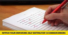 How to Nitpick Your Own Work: Self-Editing for 10 Common Errors