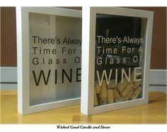 """Shadow Box Wine Cork Holder 8""""x10"""" - There's always time for a glass of wine on Etsy, $24.99"""