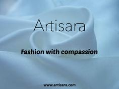 ARTISARA is all about fashion with compassion. www.artisara.com