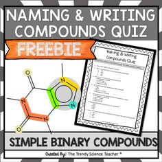 Naming and Writing Compounds Quiz (Basic) by The Trendy Science Teacher Homeschool High School, Homeschooling, Quiz With Answers, Name Writing, Science Resources, Physical Science, Teacher Pay Teachers, Assessment, Literacy