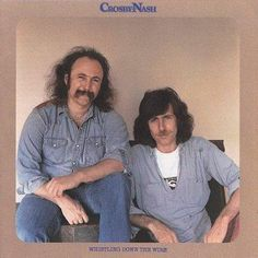 D Crosby/G Nash - Whistling Down the Wire, Silver