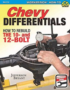 Chevy Differentials: How to Rebuild the 10- and 12-Bolt - http://musclecarheaven.net/?product=chevy-differentials-how-to-rebuild-the-10-and-12-bolt