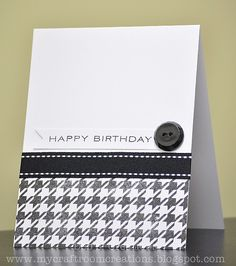 My Craftroom Creations: Black and white affair. My Craftroom Creations: Black and white affair Bday Cards, Birthday Cards For Men, Graduation Cards, Diy Birthday, Birthday Ideas, Masculine Birthday Cards, Masculine Cards, Tarjetas Diy, Karten Diy