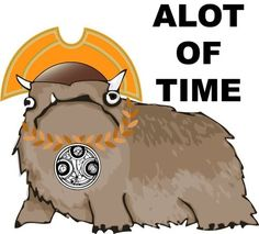 ALOT OF TIME