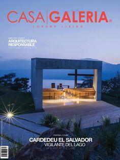 CASA GALERIA #57  CASA GALERIA 57  En Portada / Cover: Cardedeu El Salvador. Vigilante del lago / Vigilant at the lake.  Mercado/Market: Arquitectura Responsable / Responsible Architecture.