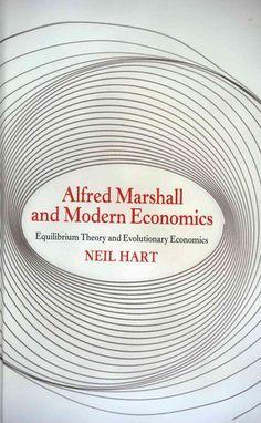 Alfred Marshall and modern economics : equilibrium theory and evolutionary economics / Neil Hart - https://bib.uclouvain.be/opac/ucl/fr/chamo/chamo%3A1924091?i=0