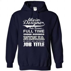 INTERIOR DESIGNER - #sweatshirts for women #make t shirts. GET YOURS => https://www.sunfrog.com/Faith/INTERIOR-DESIGNER-2853-NavyBlue-43866296-Hoodie.html?60505