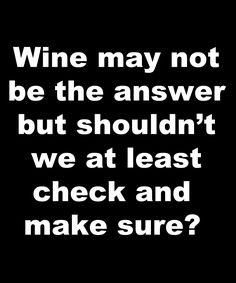 Beer will provide exciting collection about purpose, excitement, and struggling the uphill combats that define the difficult work of your everyday life. Room Under Stairs, Wine Quotes, Funny Quotes About Wine, Wine Meme, Temecula Wineries, Wine Signs, Drinking Quotes, Woman Wine, Cheap Wine