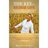 THE KEY to a RICHER LIFE - How to turn Self Help, Personal Growth and Development into a Successful Living (Kindle Edition)By Benedicte Frölich
