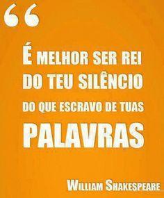 Frases para Facebook - É melhor ser rei do teu silêncio - Frases com imagens e recados para Facebook