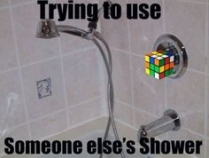 Trying To Use Someone Else's Showerツ #Humor #Funny #Relatable