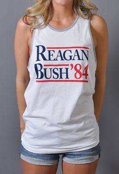 Reagan Bush '84 Tank Top - White Republican Girl, Kelsey Rose, Reagan Bush, Preppy Style, My Style, Summer Outfits, Cute Outfits, Neutral Outfit, Political Junkie