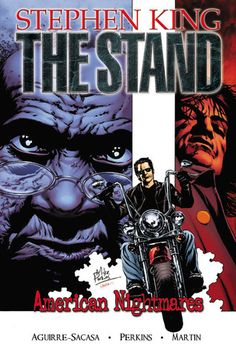 The Stand Volume 2: American Nightmares (Stephen King's The Stand - Graphic Novel series #2) by Roberto Aguirre-Sacasa (Text), Mike Perkins