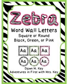 Zebra Word Wall Letters and a Freebie