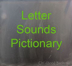 Letter Sounds Pictionary Activity with your kids