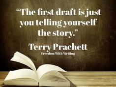 """The first draft is just you telling yourself the story."" - Terry Prachett *// Have to remember not to be so hard on myself with that first draft. Writing Quotes, Writing Advice, Writing Resources, Writing Help, Writing A Book, Reading Books, Writing Images, Writing Poetry, Teaching Writing"