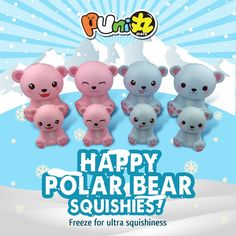 Happy Polar Bear squishies ! Freeze for ultra squishiness