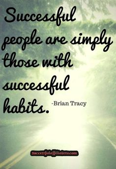 Successful habits for successful people