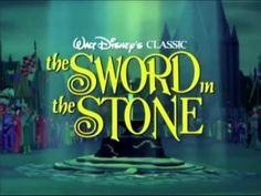 """""""The Sword in the Stone"""" (Disney G, 1963) *5* Disney's classic magical tale about young King Arthur and his adventures with the Wizard Merlin."""