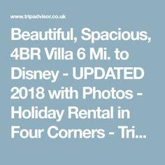 Beautiful, Spacious, 4BR Villa 6 Mi. to Disney - UPDATED 2018 with Photos - Holiday Rental in Four Corners - TripAdvisor