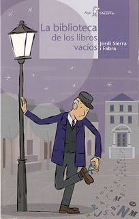 """Jordi Sierra i Fabra. """"La biblioteca de los libros vacíos"""" Editorial Algar. A los libros de la biblioteca de un pueblo se les caen las letras. ¿Por qué? ¿Quién será capaz de solucionar el problema?"""