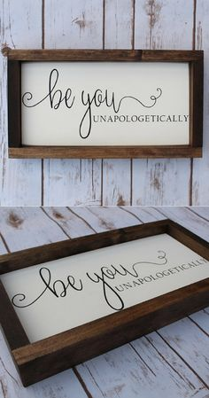 So so so true... and so so so hard to do! Be who you are.. not who others want you to be! Be you unapologetically, hand painted wood sign, be you sign, gifts for her, be you tiful, farmhouse sign. inspiring gift idea, farmhouse decor, quote art, rustic sign, rustic decor, home decor #ad