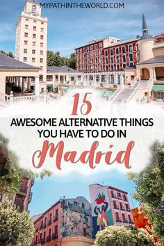Looking for non touristy things to do in Madrid Spain? Here is your ultimate offbeat Madrid travel bucket list!