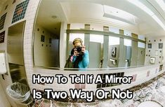 How To Tell If A Mirror Is Two Way Or Not. See how to check if a mirror is two way with this easy tip. two way mirrors are more common than you think.