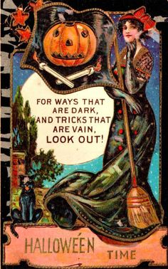 """For ways that are dark and tricks that are vain, look out! It's Halloween Time! Retro Halloween, Vintage Halloween Images, Halloween Prints, Halloween Pictures, Vintage Holiday, Spooky Halloween, Holidays Halloween, Happy Halloween, Steampunk Halloween"