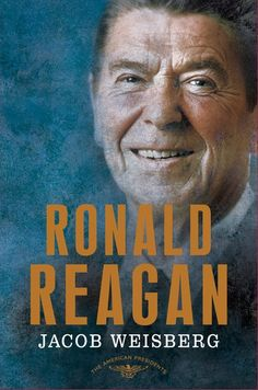 """Read """"Ronald Reagan The American Presidents Series: The President, by Jacob Weisberg available from Rakuten Kobo. The conservative icon who reshaped American politics and laid the groundwork for the end of the Cold War In the second h. Nancy Reagan, Ronald Reagan, American Presidents, Us Presidents, American History, 40th President, Best Biographies, In His Time, Republican Party"""