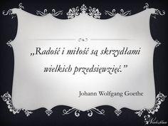 #radość #miłość #sentencja #goethe