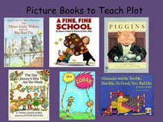 Picture Books to help teach plot: Literacy Without Worksheets