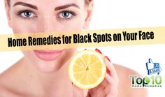 Home Remedies to Get Rid of Black Spots on Your Face. Put some fresh lemon juice on a cotton ball and rub it directly on the affected skin area. Allow it to dry and then wash it off with plain water. Continue applying this dark spot removal home remedy for at least two weeks to get the desired result. #blackspots #spots #natural #remedies