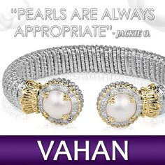 We agree with Jackie O! Wouldn't you want to wear this bracelet every day? #VAHAN #VAHANstyle #VAHANstylists #Jewelry #Gold #Diamonds #Pearls #CumberlandDiamondExchange