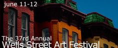 Annual Wells Street Art Festival