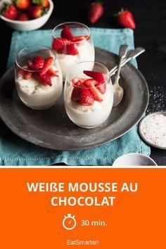 Weiße Mousse au chocolat mit Erdbeeren - ganz einfaches Rezept