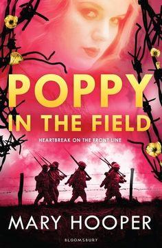 Poppy in the Field - Mary Hooper, https://www.goodreads.com/book/show/23276936-poppy-in-the-field?ac=1
